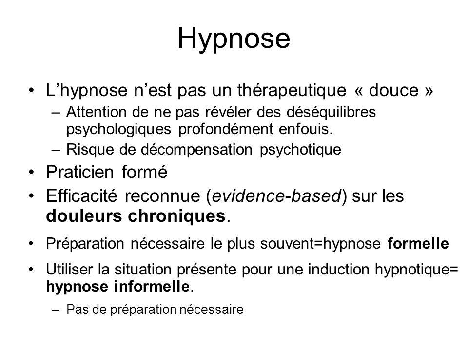 Hypnose Lhypnose nest pas un thérapeutique « douce » –Attention de ne pas révéler des déséquilibres psychologiques profondément enfouis.