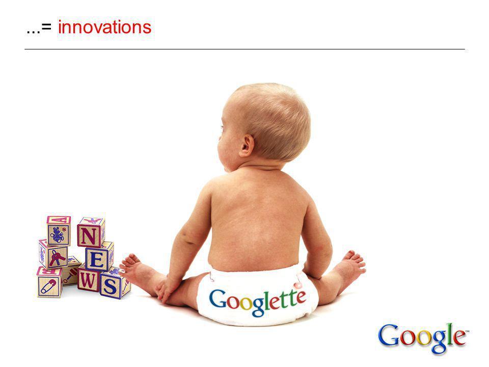 Avantage concurrentiel : Technologie Infrastructure des recherches sur le Web...= innovations