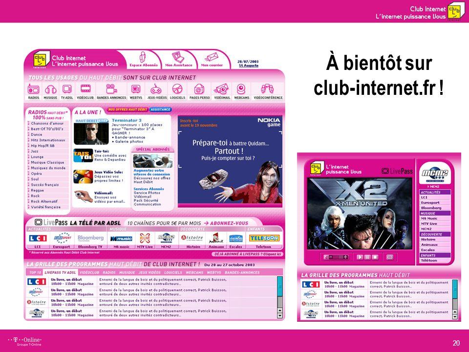 20 À bientôt sur club-internet.fr !