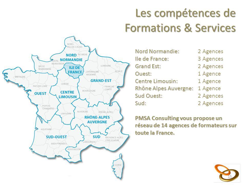 15 La Communication Nord Normandie: Nord Normandie: 2 Agences Ile de France: Ile de France: 3 Agences Grand Est: Grand Est: 2 Agences Ouest: Ouest: 1