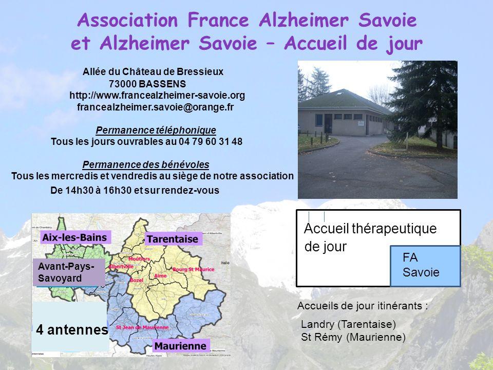 Association France Alzheimer Savoie et Alzheimer Savoie – Accueil de jour Allée du Château de Bressieux 73000 BASSENS http://www.francealzheimer-savoi