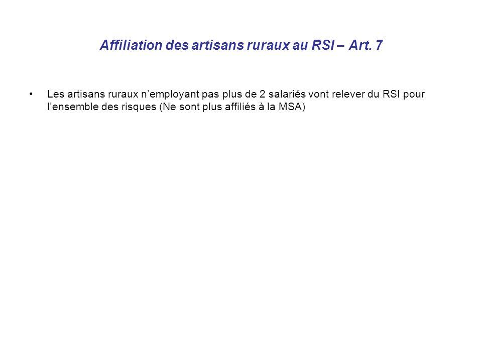 Affiliation des artisans ruraux au RSI – Art.