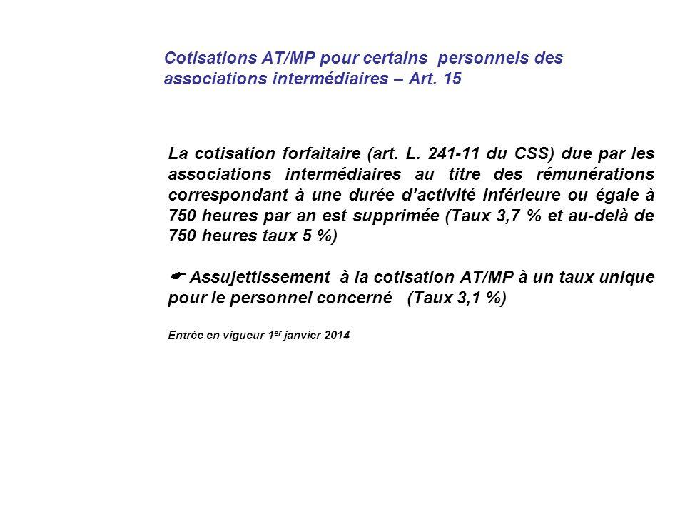 Cotisations AT/MP pour certains personnels des associations intermédiaires – Art.