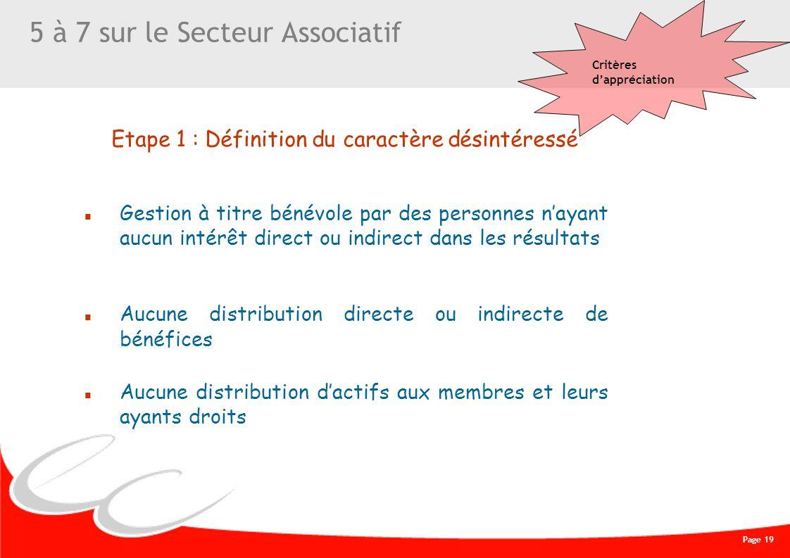Page 19 CREATIVE WORK 5 à 7 sur le Secteur Associatif Gestion à titre bénévole par des personnes nayant aucun intérêt direct ou indirect dans les résu