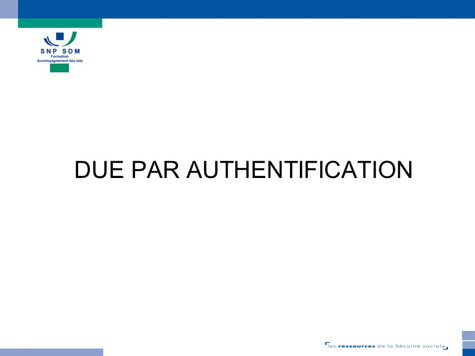 TELEDEP 3.3.1 DUE par authentification Les principes Accès par le mot de passe dUrssaf en ligne Pré-remplissage du formulaire avec les données « salarié » Possibilité de déposer un fichier de déclarations Ré-édition dun accusé de réception Possibilité de modifier une DUE Accès aux déclarations archivées Accès au service DUE via le SIRET maintenu Mise en production le 18 novembre 2009