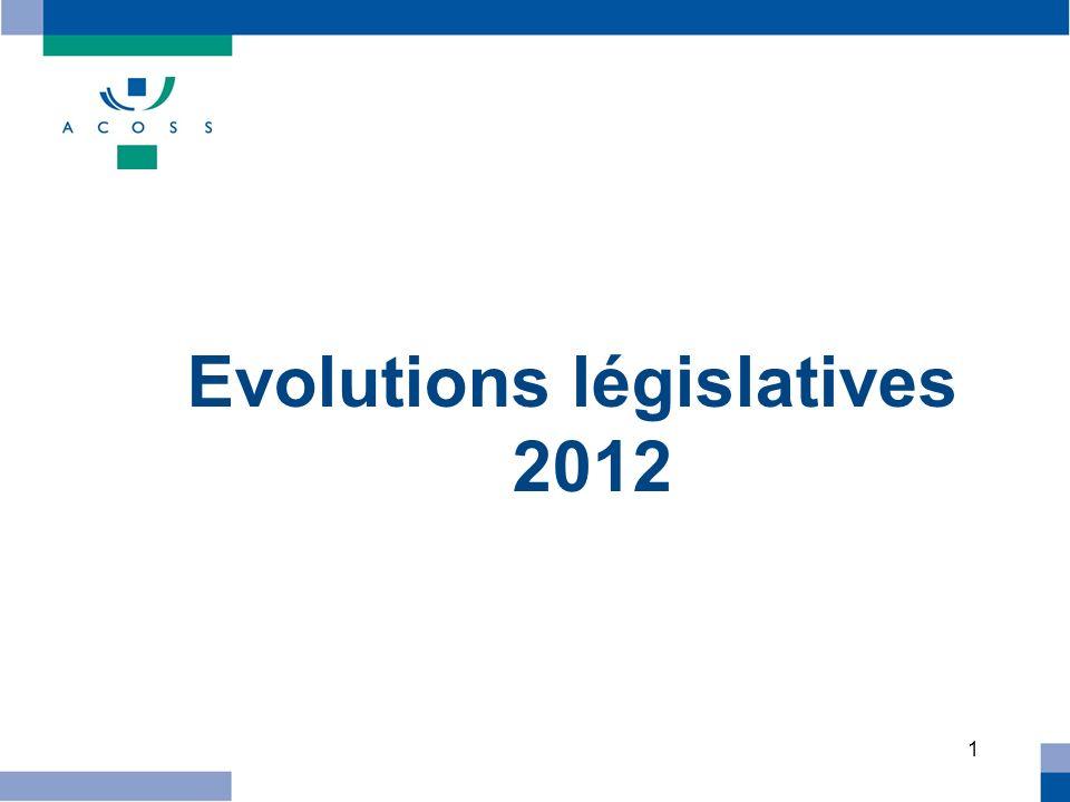 1 Evolutions législatives 2012