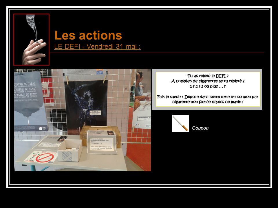 BILAN 180 cigarettes non fumées FELICITATIONS AUX PARTICIPANTS !