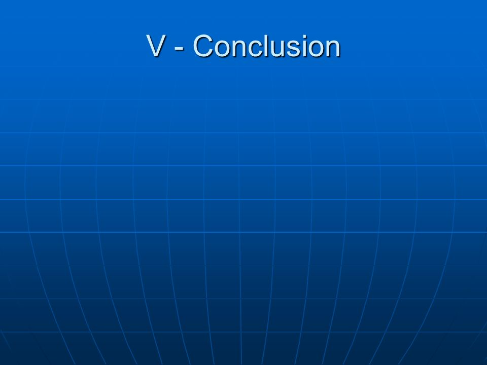 V - Conclusion