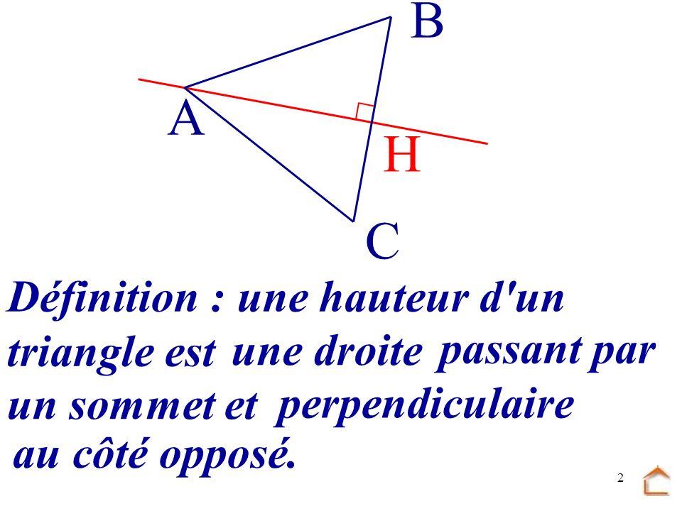1 Hauteur Construction des 3 hauteurs Aire d'un triangle