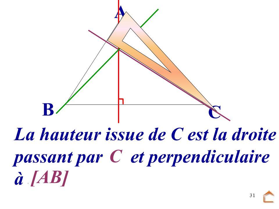30 Construis la hauteur issue de C B C A