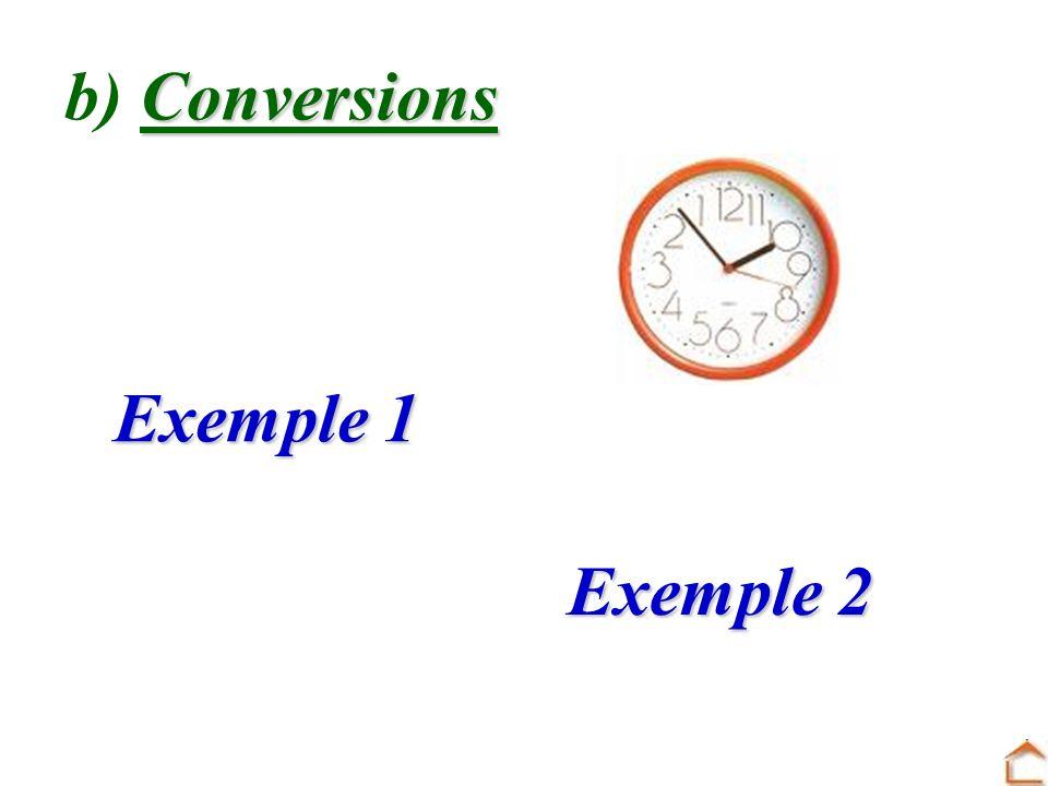 a) Les unités de temps 1 minute = …… secondes60 Lunité principale est : la seconde (s) 1 heure = …… minutes60 1 jour = …… heures 24 1 mois = …………………….