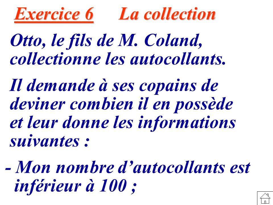 Exercice 6 La collection Exercice 6 La collection Otto, le fils de M.
