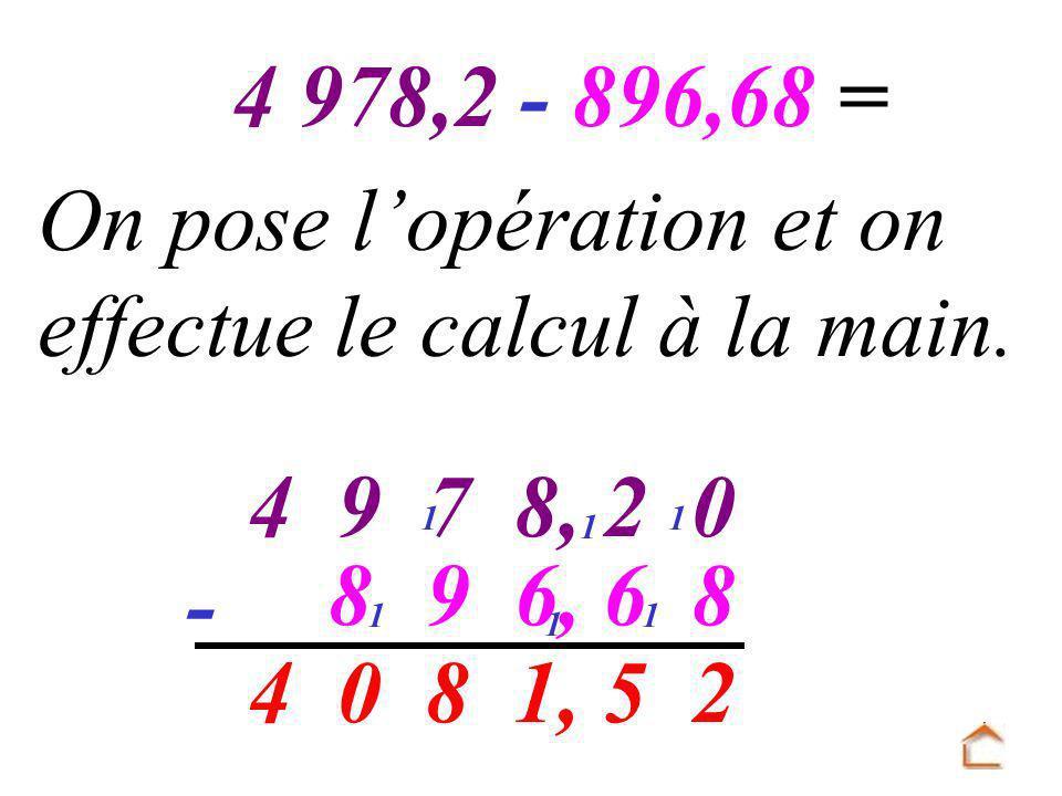 - 25 1, 80 1 1 On pose lopération et on effectue le calcul à la main.