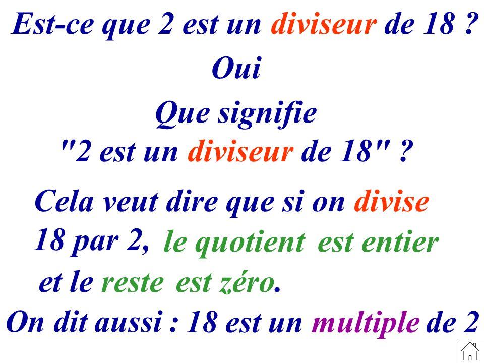 Est-ce que 2 est un diviseur de 18 ? Que signifie