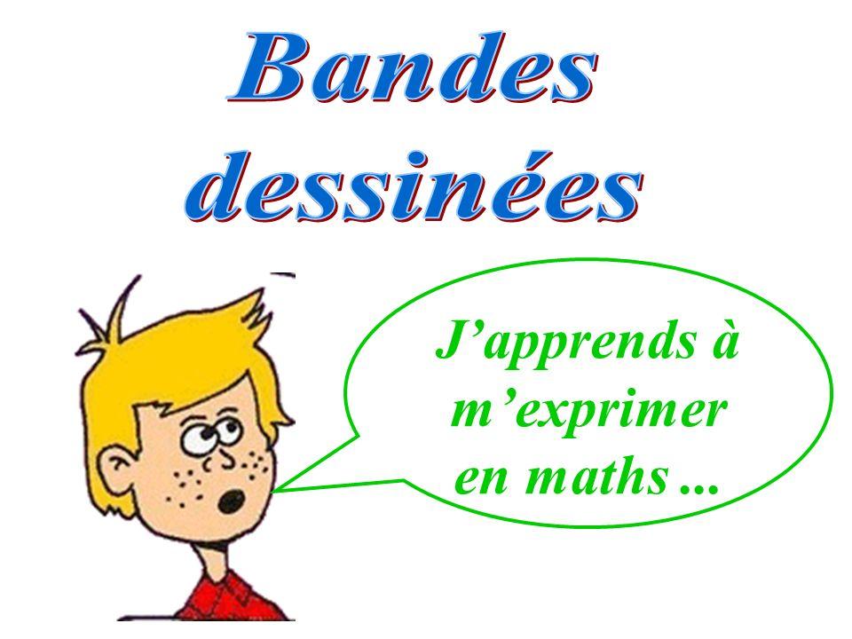 Japprends à mexprimer en maths...