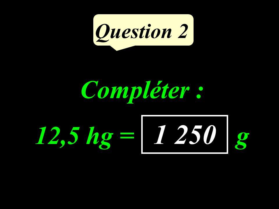Comparer avec lun des signes : ou = 7 7 …… 6 8 Question 1 >