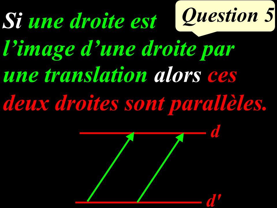 Question 4 L I J O U J, O et L sont alignés U, O et I sont alignés (IJ) et (UL) sont parallèles