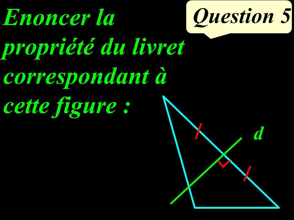 (BC) // (DE) DE A B C 5 cm 3 cm 8,8 cm ? Question 3 Quelle méthode faut-il utiliser pour calculer AD ?