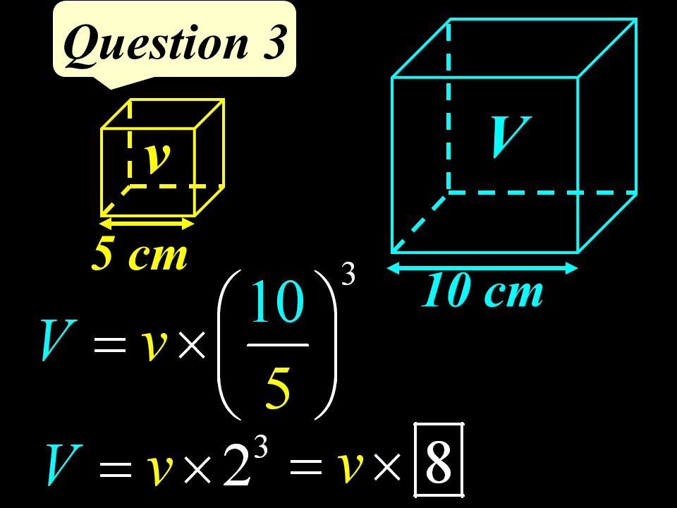 v Question 3 V 10 cm 5 cm
