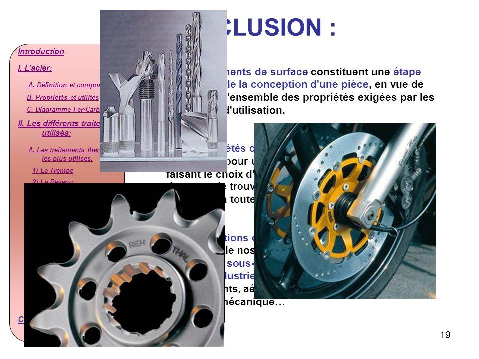 19 Introduction I. Lacier: A. Définition et composition B. Propriétés et utilités C. Diagramme Fer-Carbone II. Les différents traitements utilisés: A.