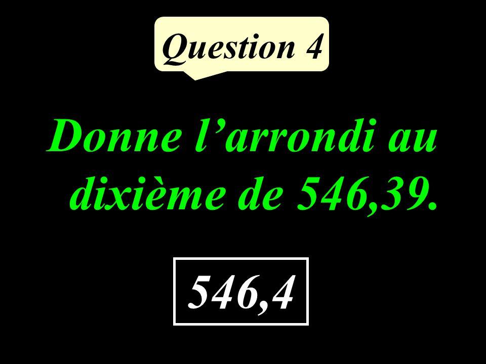 Question 3 Je verse 30 L dhuile dans des bidons de 6 L chacun. Combien de bidons seront nécessaires pour transporter toute lhuile ? 5