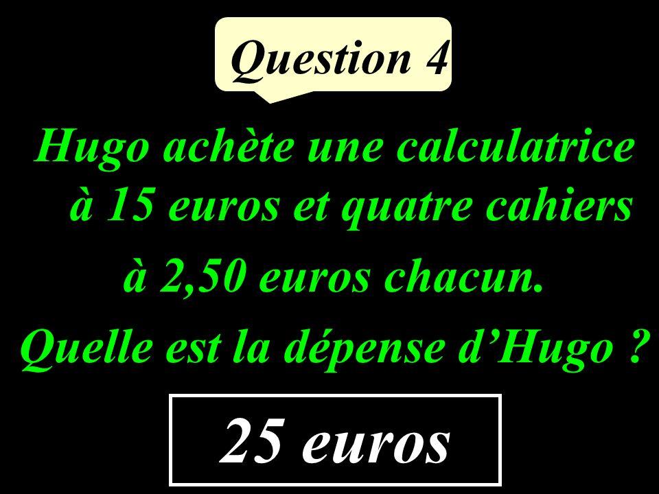 Question 3 15 Calcule le double de 7,5.