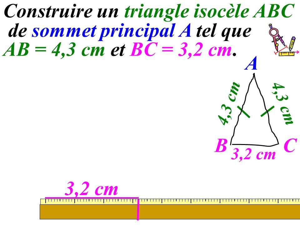 45 Construire un triangle isocèle ABC de sommet principal A tel que AB = 4,3 cm et BC = 3,2 cm. 3,2 cm A C 4,3 cm B