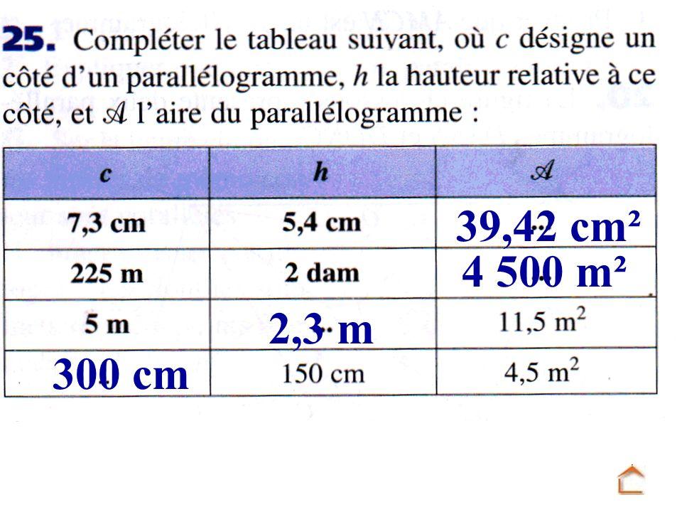 39,42 cm² 4 500 m² 300 cm 2,3 m