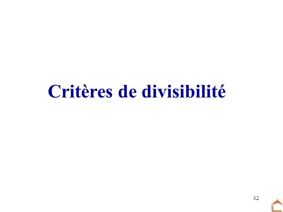 32 Critères de divisibilité