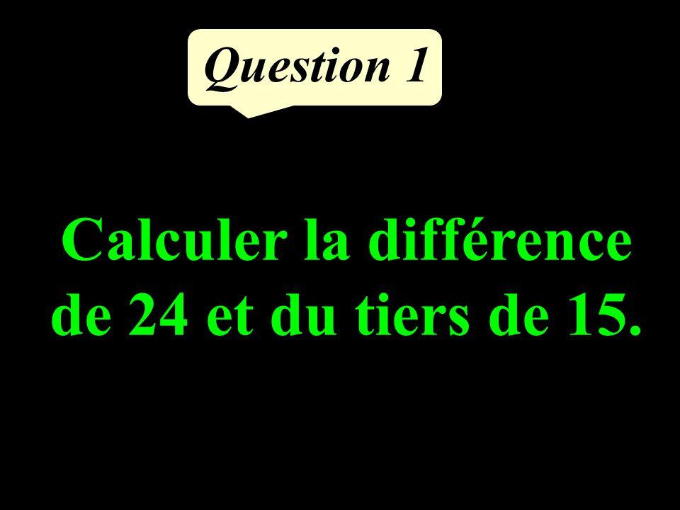 Question 5 Avec 3 oranges, on obtient 15 cL de jus dorange.