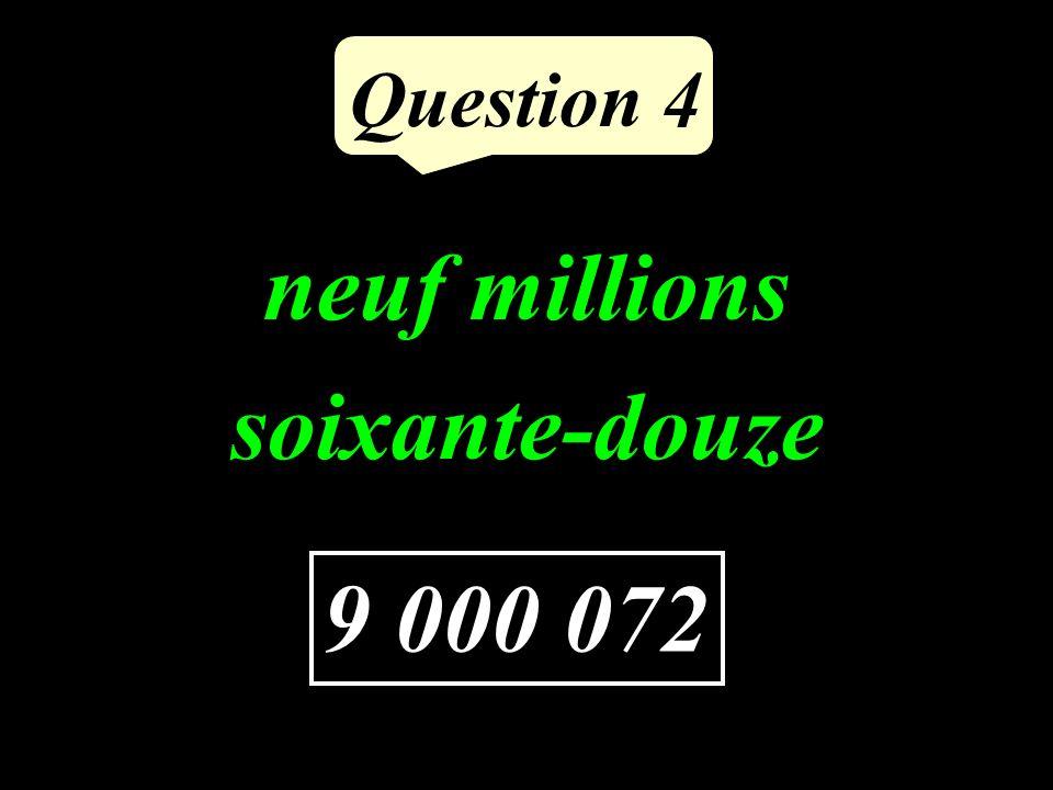 Question 3 Combien faut-il soustraire à 16 pour obtenir 7 9