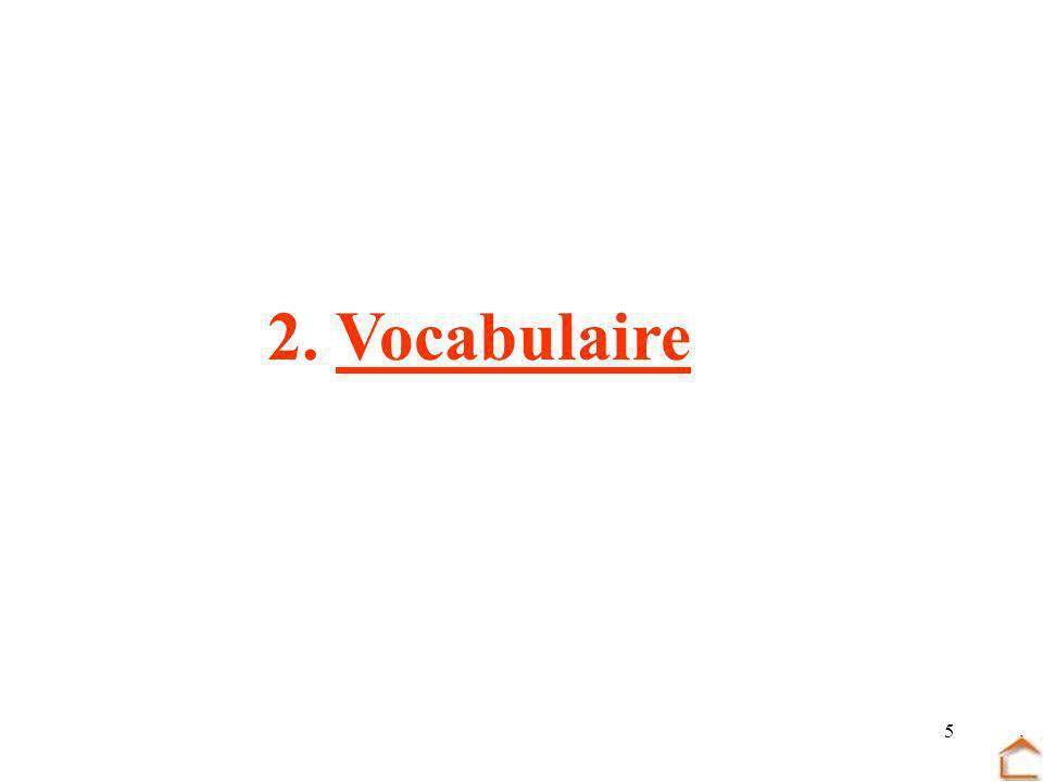 5 2. Vocabulaire