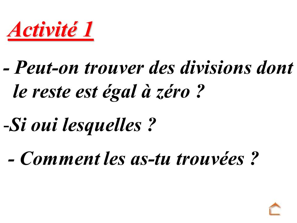 Exemple 1 : 104 2.c) Choisis trois multiples de 4 supérieurs à 100.