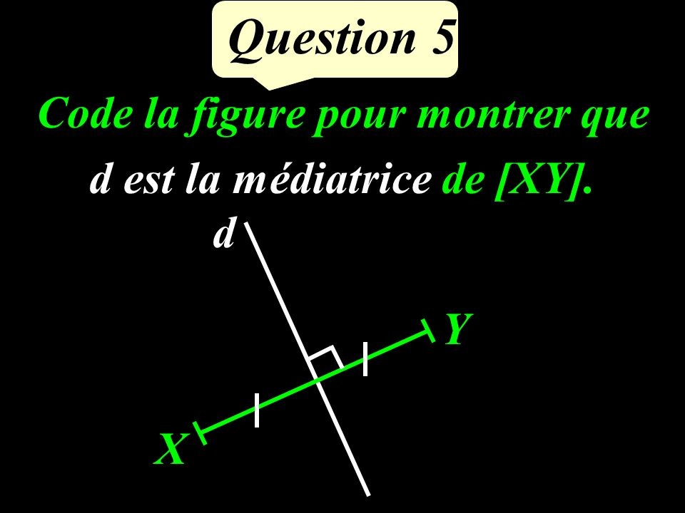 Question 4 Compléter : 10 …… = 1 1 10