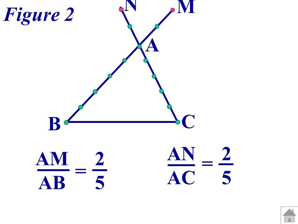A B C M N Figure 3 A, M et B ne sont pas alignés dans le même ordre que A, N et C.