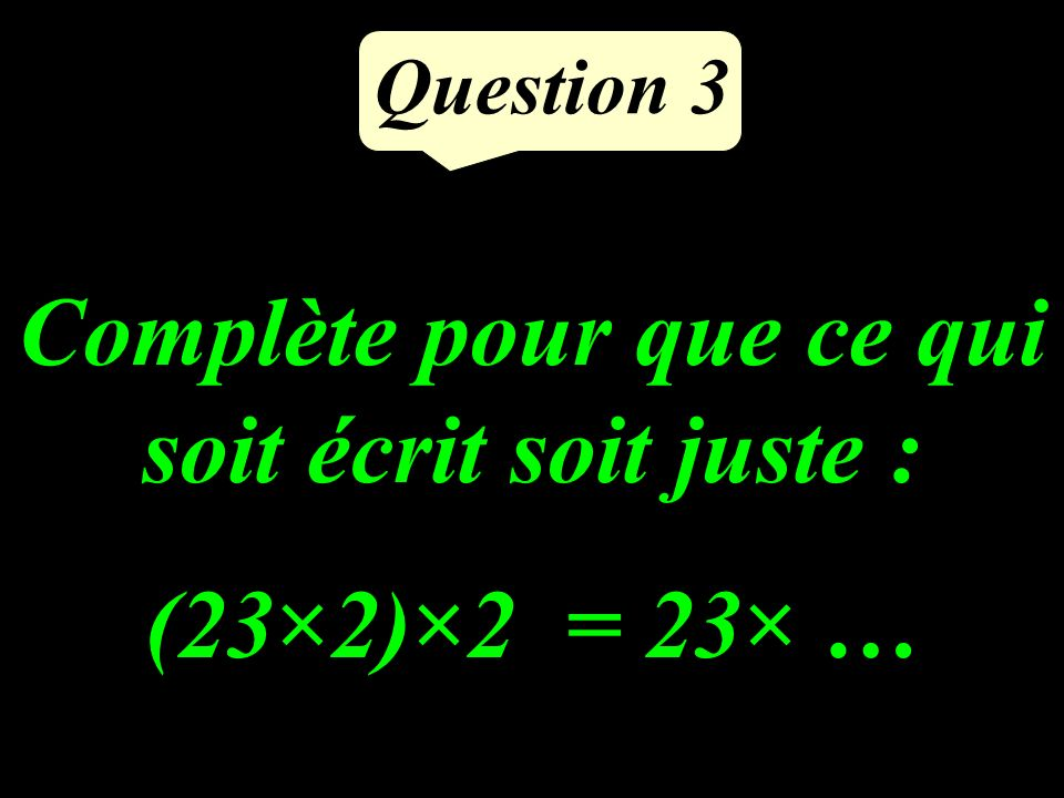 Question 2 Dans quelles tables de multiplication, peut-on trouver 18