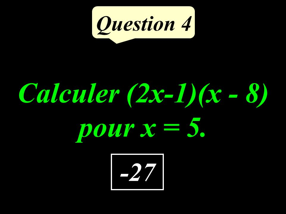 Question 3 2 est-il solution de linéquation : 3x – 4 > x + 3 ? NON 25 <
