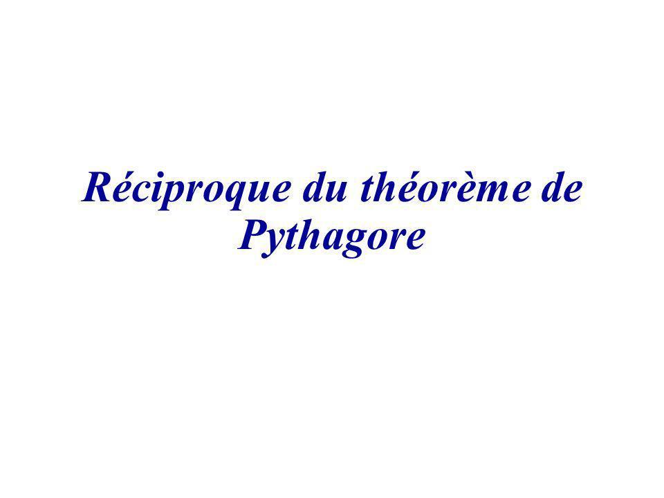 Réciproque du théorème de Pythagore