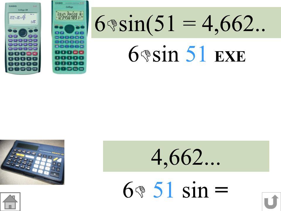 DF Dans le triangle DEF rectangle en D : sin DF = valeur exacte sin51° DF EF DEF = DF 6 1 = 6 cm valeur arrondie à 0,1 cm près 4,7 cm E F D ? 51° 6 cm