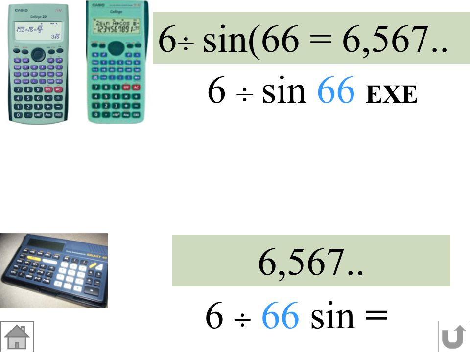 BT T 6 cm B U 66° Dans le triangle BUT rectangle en U : sin BT= valeur exacte sin66° 6 1 UT BT UBT = 6 BT 1 = BT = sin66° 6 sin66° cm valeur arrondie