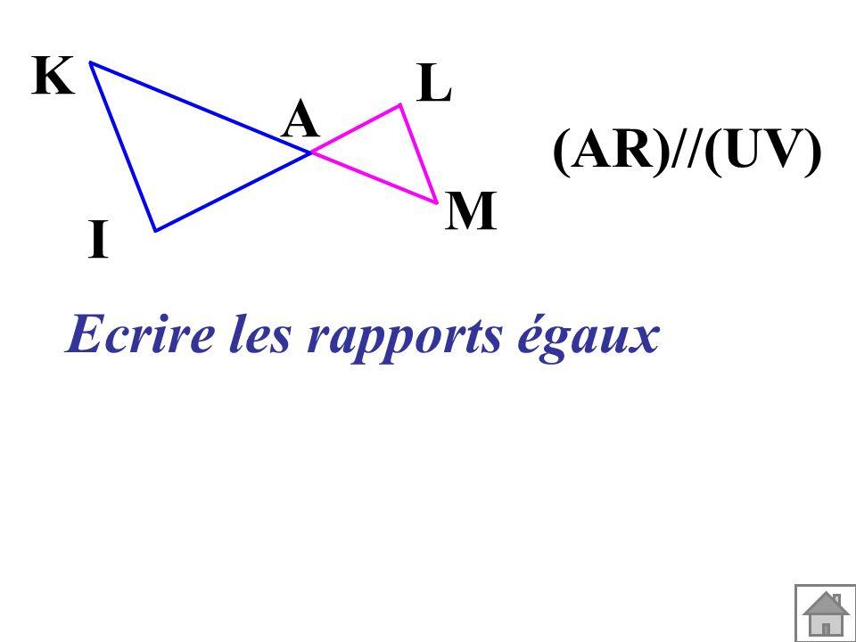 A M L I K (AR)//(UV) Ecrire les rapports égaux