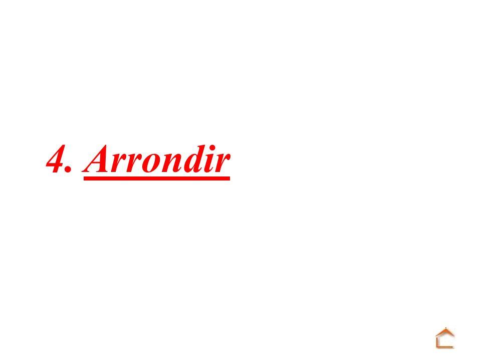 4. Arrondir