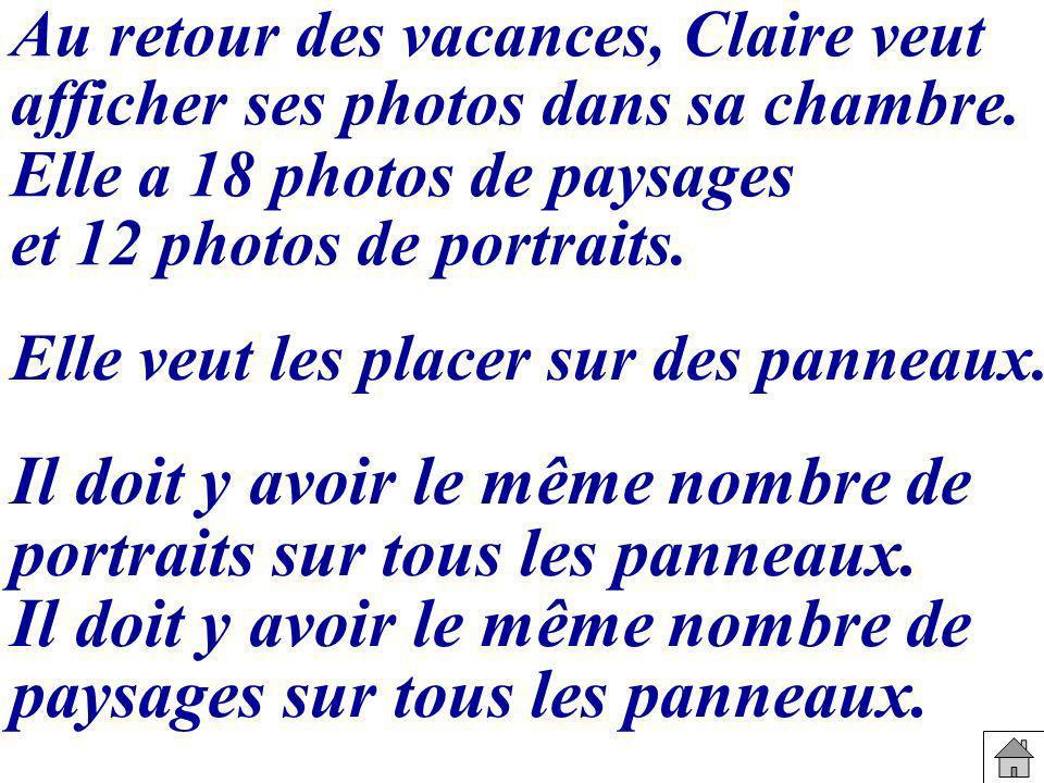 Au retour des vacances, Claire veut afficher ses photos dans sa chambre.