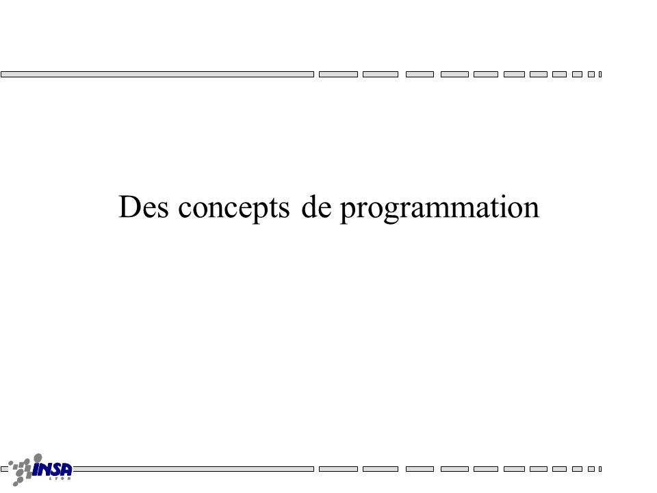 Des concepts de programmation
