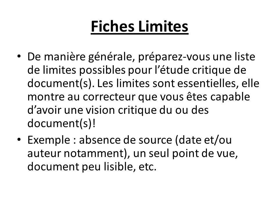 Fiches Limites De manière générale, préparez-vous une liste de limites possibles pour létude critique de document(s).