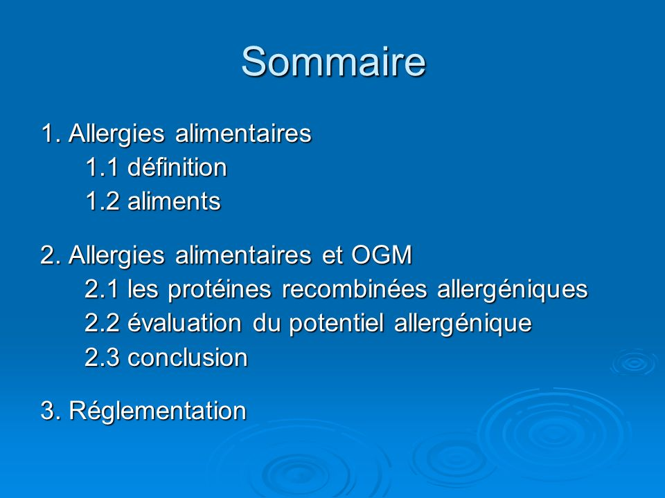 1.Allergies alimentaires 1.1 définition 1.2 aliments 2.