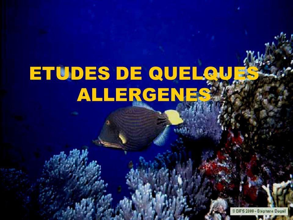 Parvalbumine Gad c1: 1 ère allergène du poisson à être isolé Allergène principal de la morue Siége dans les constituants sarcoplasmiques du tissu musculaire Caractéristiques : - Famille parvalbumine - Poids moléculaire = 12 kDa - Pi = 4.75 - 2 lignées et - Protéine stable.