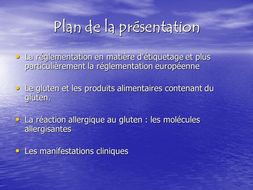 La réglementation en matière d'étiquetage et plus particulièrement la réglementation européenne La réglementation en matière d'étiquetage et plus part