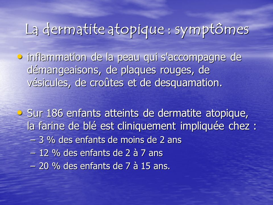 La dermatite atopique : symptômes inflammation de la peau qui s'accompagne de démangeaisons, de plaques rouges, de vésicules, de croûtes et de desquam