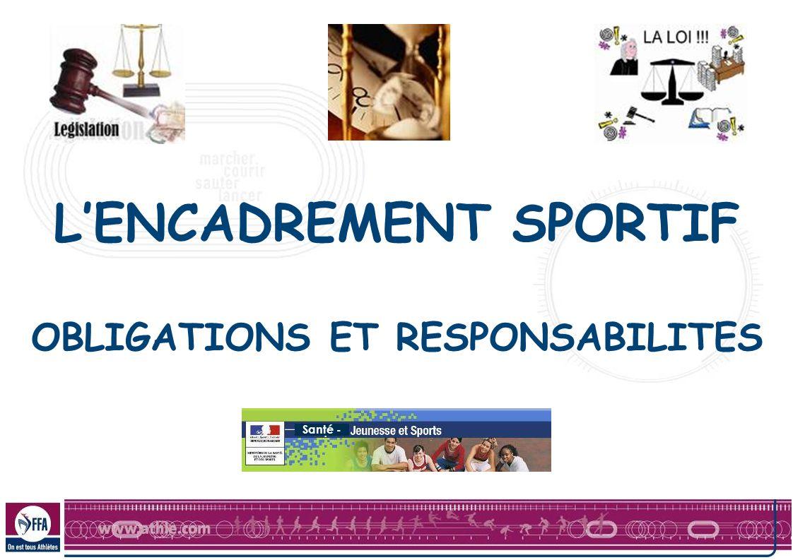 LENCADREMENT SPORTIF OBLIGATIONS ET RESPONSABILITES Santé -